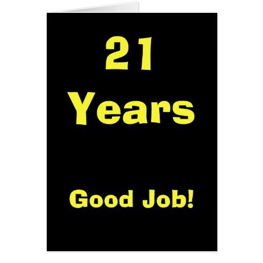 ¡21 años de buen trabajo! tarjeta de felicitación