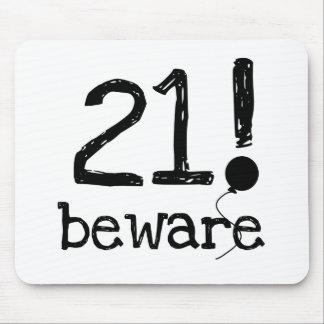 21 Beware Mouse Pad