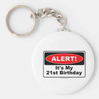 21 Birthday Gifts ALERT! Its My 21st Birthday Keychain