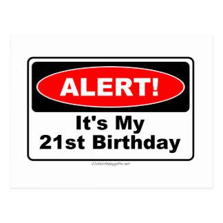 21 Birthday Gifts ALERT! Its My 21st Birthday Postcard