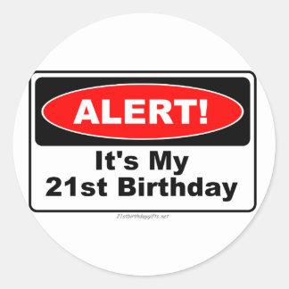 21 Birthday Gifts ALERT! Its My 21st Birthday Stickers