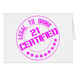 21 Birthday Item Certified Now 21-pink Card