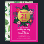 "21 birthday party invitation tropical pink<br><div class=""desc"">ANY AGE. All text are editable. Modern and chic hot pink and gold tropical inviation for any event.