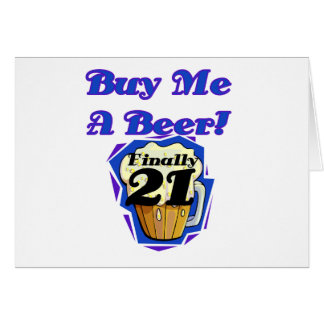 21 Buy Me a Beer Birthday Tshirts and Gifts Card