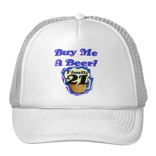 21 Buy Me a Beer Birthday Tshirts and Gifts Mesh Hats