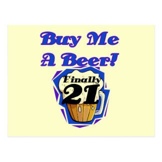 21 Buy Me a Beer Birthday Tshirts and Gifts Postcard