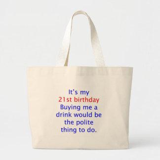 21 buy me a drink canvas bag