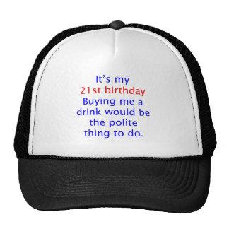 21 buy me a drink trucker hat