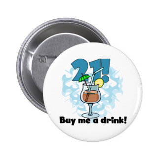21 Buy Me a Drink T-shirts and Gifts 2 Inch Round Button