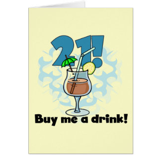 21 Buy Me a Drink T-shirts and Gifts Greeting Card
