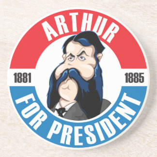 #21 Chester A. Arthur Campaign Coaster