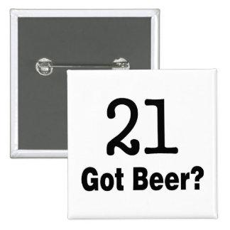 21 consiguió la cerveza pin