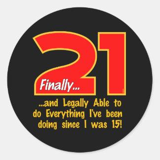 21 Finally Classic Round Sticker