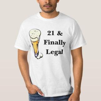 21 & Finally Legal Tee Shirt
