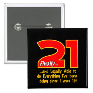 21 Finally Pinback Button