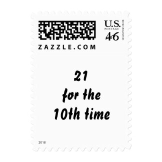 21 for the 10th time 30th Birthday Black White Postage