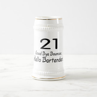 21 Good Bye Bouncer Hello Bartender (Blk) Beer Stein