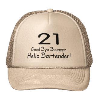 21 Good Bye Bouncer Hello Bartender (Blk) Trucker Hat