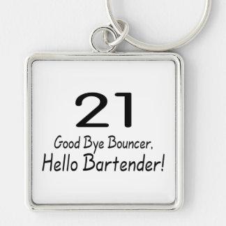 21 Good Bye Bouncer Hello Bartender (Blk) Keychain
