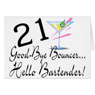21 Good Bye Bouncer Hello Bartender Card
