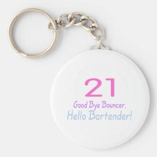 21 Good Bye Bouncer Hello Bartender (Color) Basic Round Button Keychain