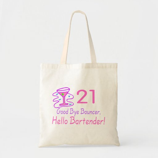 21 Good Bye Bouncer Hello Bartender (Pink) Canvas Bags