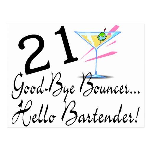 21 Good Bye Bouncer Hello Bartender Post Card