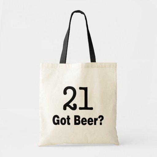 21 Got Beer Canvas Bags