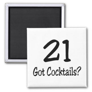 21 Got Cocktails Fridge Magnet