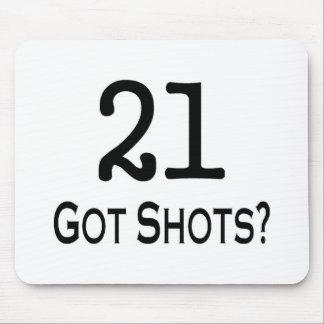 21 Got Shots Mouse Pad