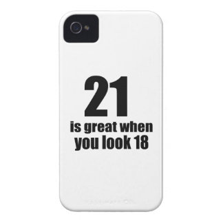 21 Is Great When You Look Birthday iPhone 4 Cover