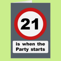 21 is when the Party Starts Card