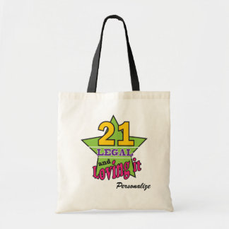 21 Legal and Loving It Tote Bag
