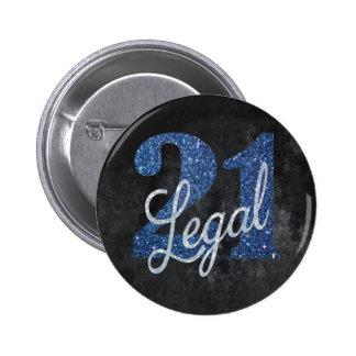 21 & #Legal FINALLY! Blue Silver Black Birthday Button