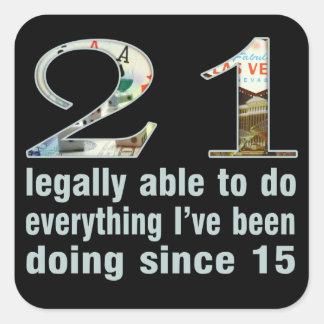 21/legalmente capaces de hacer… hacer desde 15 pegatina cuadrada