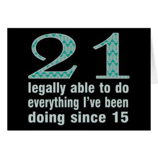 21/legalmente capaces de hacer… hacer desde 15 tarjeta de felicitación