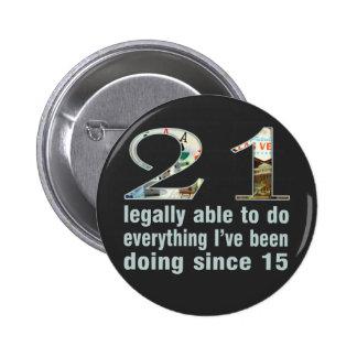 21/legalmente capaces de hacer… hacer desde 15 (Ve Pin Redondo 5 Cm