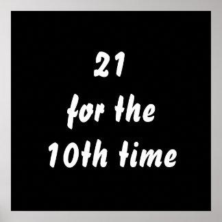 21 por la 10ma vez. trigésimo Cumpleaños. Blanco n Póster