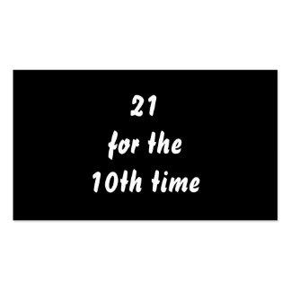 21 por la 10ma vez. trigésimo Cumpleaños. Blanco Tarjetas De Visita