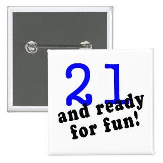 21 y aliste para el azul de la diversión pins