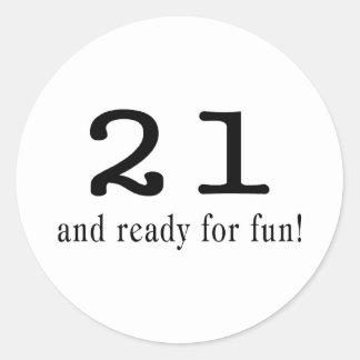 21 y aliste para la diversión pegatina redonda
