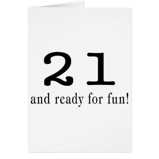 21 y aliste para la diversión tarjeta de felicitación