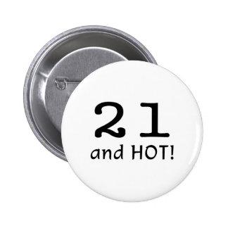 21 y caliente pin