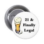 21 y finalmente legal pins