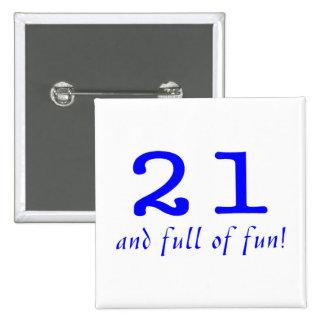 21 y lleno de azul de la diversión pins