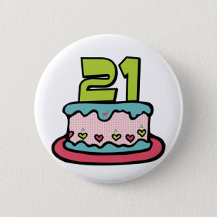 21 Year Old Birthday Cake Button