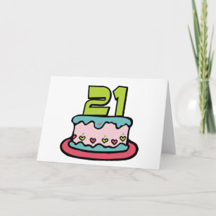 21 Year Old Cake Birthday Cards