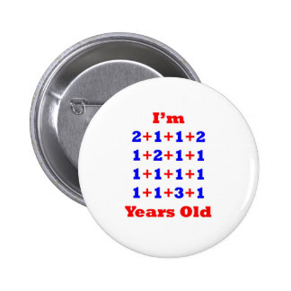21 Years old! Button