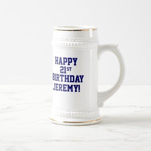21ra cerveza feliz de encargo Stein del cumpleaños Tazas
