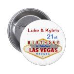 21ro botón del cumpleaños de Las Vegas de Lucas y  Pin Redondo De 2 Pulgadas